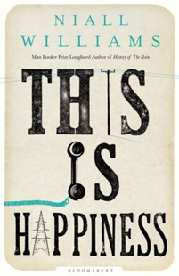 book cover with old-fashioned typeset lettering reading This Is Happiness