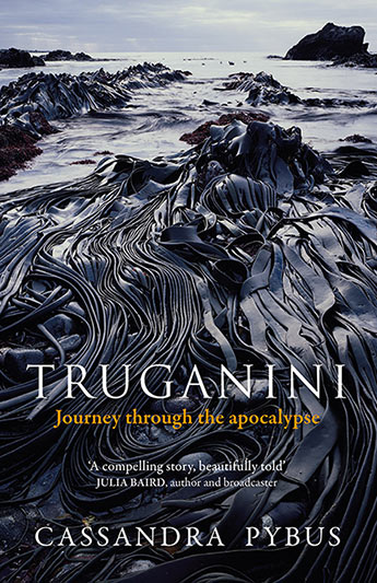 book cover titled Truganini with a picture of a seaweed filled seashore